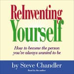 ReInventing Yourself by  Steve Chandler audiobook