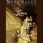 Letters from an Age of Reason by  Nora Hague audiobook