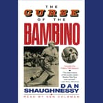 The Curse of the Bambino by  Dan Shaughnessy audiobook