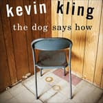 The Dog Says How by  Kevin Kling audiobook