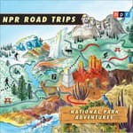 NPR Road Trips: National Park Adventures by  NPR audiobook