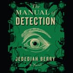 The Manual of Detection by  Jedediah Berry audiobook