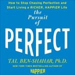 The Pursuit of Perfect by  Tal Ben-Shahar audiobook