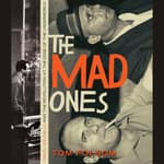 The Mad Ones by  Tom Folsom audiobook