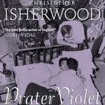 Prater Violet by  Christopher Isherwood audiobook