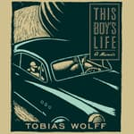 This Boy's Life by  Tobias Wolff audiobook