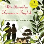 Mr. Rosenblum Dreams in English by  Natasha Solomons audiobook