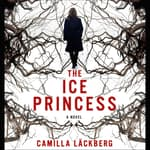 The Ice Princess by  Camilla Läckberg audiobook