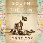 South with the Sun by  Lynne Cox audiobook