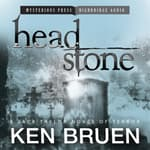 Headstone by  Ken Bruen audiobook