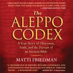 The Aleppo Codex by  Matti Friedman audiobook