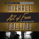 Act of Fear by  Michael Collins audiobook