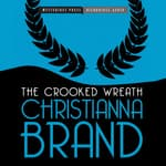 The Crooked Wreath by  Christianna Brand audiobook