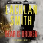 Bear Is Broken by  Lachlan Smith audiobook