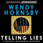 Telling Lies by  Wendy  Hornsby audiobook