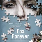Fox Forever by  Mary E. Pearson audiobook