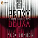 Proxy by  Alex London audiobook
