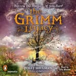 The Grimm Legacy by  Polly Shulman audiobook
