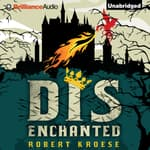 Disenchanted by  Robert Kroese audiobook
