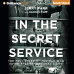 In the Secret Service by  Jerry Parr audiobook