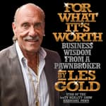 For What It's Worth by  Les Gold audiobook