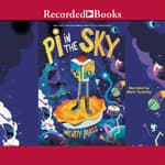 Pi in the Sky by  Wendy Mass audiobook