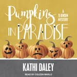Pumpkins in Paradise by  Kathi Daley audiobook