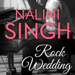Rock Wedding by  Nalini Singh audiobook
