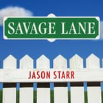 Savage Lane by  Jason Starr audiobook
