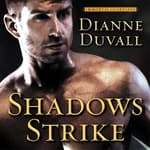 Shadows Strike by  Dianne Duvall audiobook