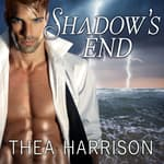 Shadow's End by  Thea Harrison audiobook