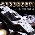 Serengeti by  J. B. Rockwell audiobook