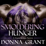 Smoldering Hunger by  Donna Grant audiobook