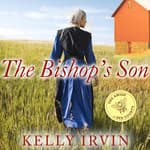 The Bishop's Son by  Kelly Irvin audiobook