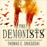 The Demonists by  Thomas E. Sniegoski audiobook