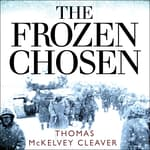 The Frozen Chosen by  Thomas McKelvey Cleaver audiobook