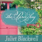 The Paris Key by  Juliet Blackwell audiobook