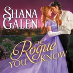 The Rogue You Know by  Shana Galen audiobook