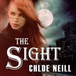 The Sight by  Chloe Neill audiobook