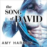 The Song of David by  Amy Harmon audiobook