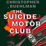 The Suicide Motor Club by  Christopher Buehlman audiobook