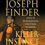 Killer Instinct by  Joseph Finder audiobook