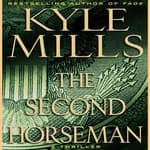 The Second Horseman by  Kyle Mills audiobook
