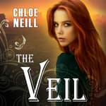 The Veil by  Chloe Neill audiobook
