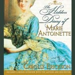 The Hidden Diary of Marie Antoinette by  Carolly Erickson audiobook