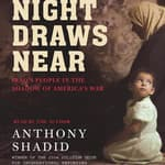 Night Draws Near by  Anthony Shadid audiobook