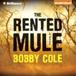 The Rented Mule by  Bobby Cole audiobook