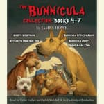 The Bunnicula Collection: Books 4-7 by  James Howe audiobook