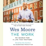 The Work by  Wes Moore audiobook