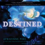 Destined by  Aprilynne Pike audiobook